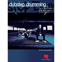 Dubstep Drumming (Includes Audio Exercises): How to Apply Today's Programmed Grooves to the Drumset book cover