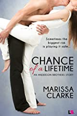 Chance of A Lifetime (Anderson Brothers Series Book 3)