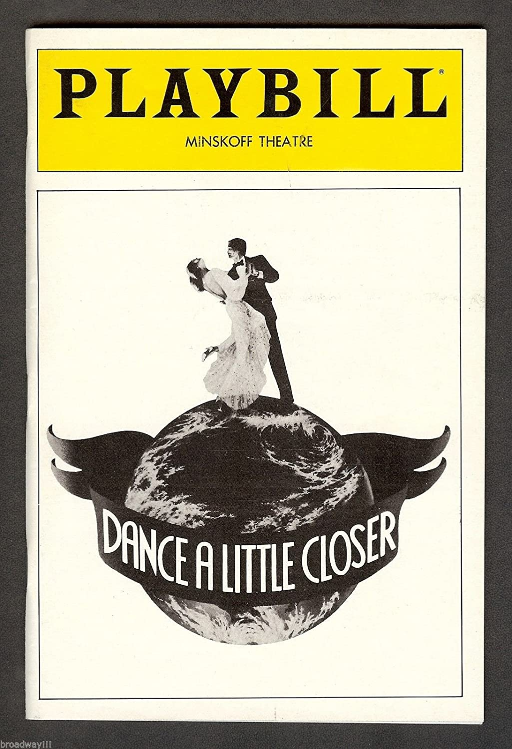 Alan Jay Lerner 'DANCE A LITTLE CLOSER' Charles Strouse / Len Cariou 1983 FLOP