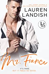 Mr. Fiancé: An Accidental Marriage Romance (Irresistible Bachelors Book 2) Kindle Edition