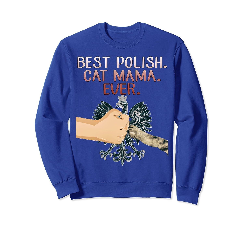 Best Polish Cat Mama Sweatshirt-TH