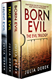 BORN EVIL - THE EVIL TRILOGY