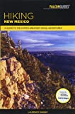 Hiking New Mexico: A Guide to the State's Greatest Hiking Adventures (State Hiking Guides Series)