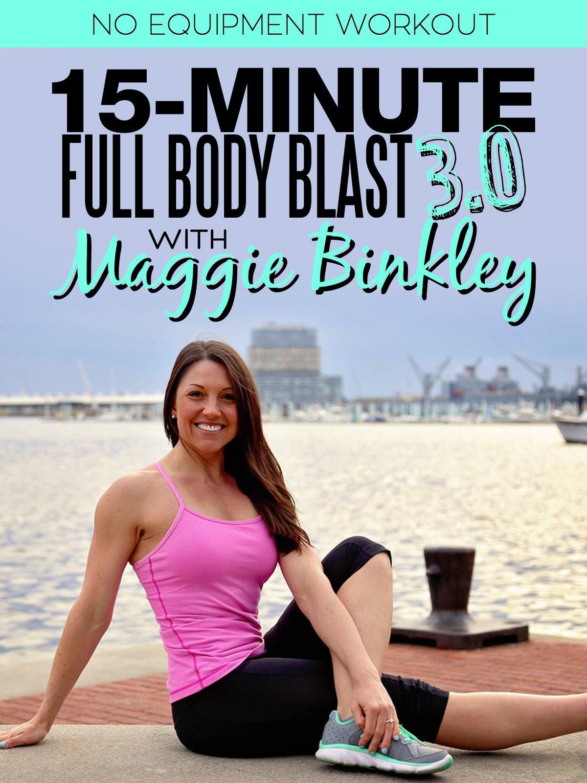 15-Minute Full Body Blast 3.0 Workout