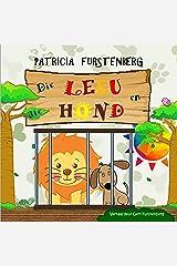 Die Leeu en die Hond - Kinder prentenboek (Babadiertjies van Afrika, Kinder Prentenboeke) (Afrikaans Edition) Kindle Edition
