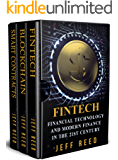 Financial Technology: FinTech, Blockchain, Smart Contracts (3-in-1 Bundle) (English Edition)