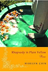 Rhapsody in Plain Yellow: Poems Kindle Edition