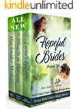 Hopeful Brides Multi-Author Box Set: Sweet Historical Mail-Order Bride Stories