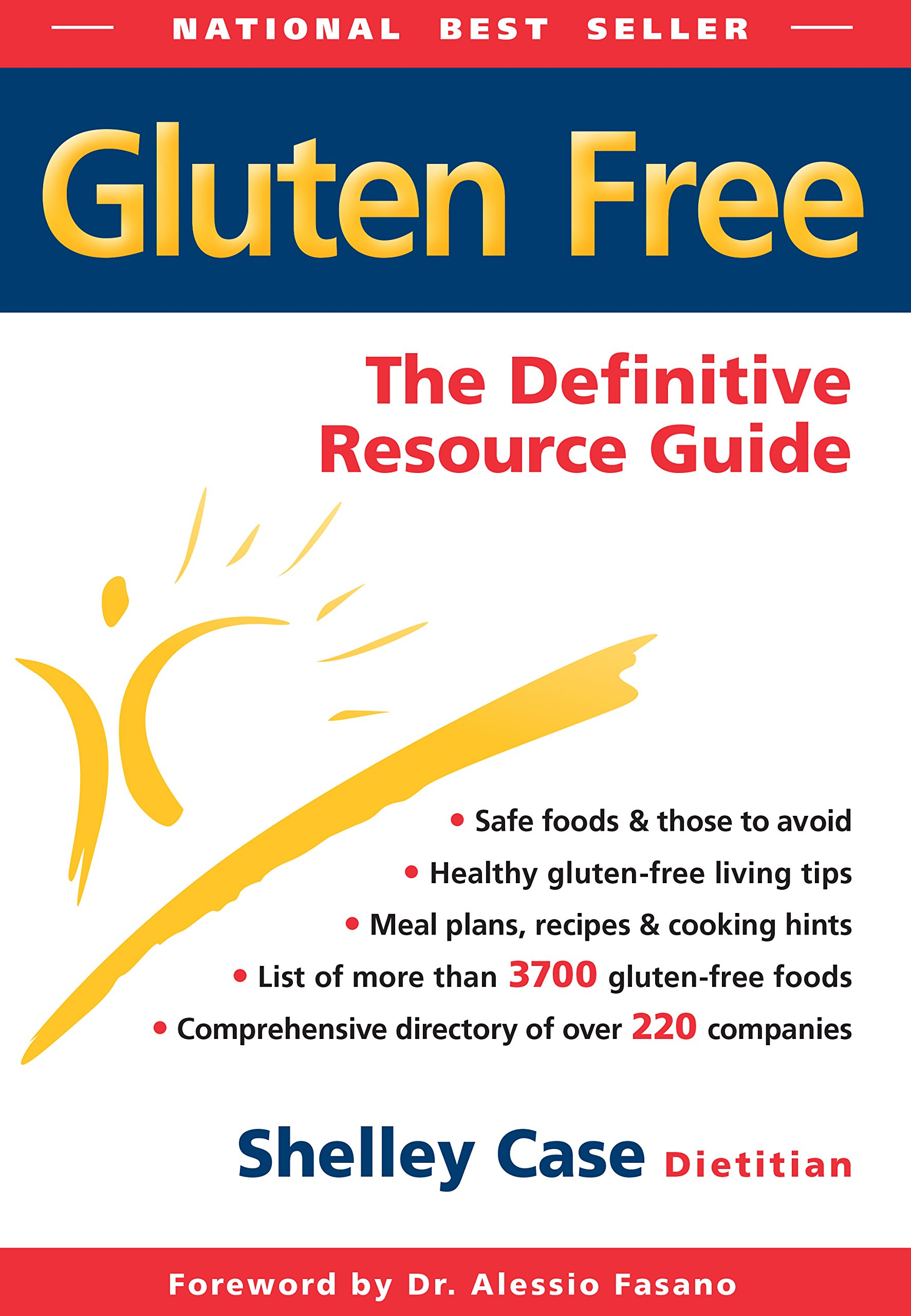Gluten Free: The Definitive Resource Guide by Case Nutrition Consulting, Inc.