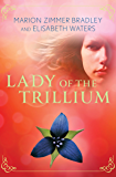 Lady of the Trillium (The Saga of the Trillium Book 4)