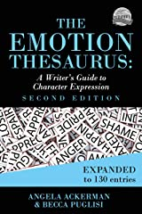 The Emotion Thesaurus: A Writer's Guide to Character Expression (Second Edition) (Writers Helping Writers Series Book 1) Kindle Edition