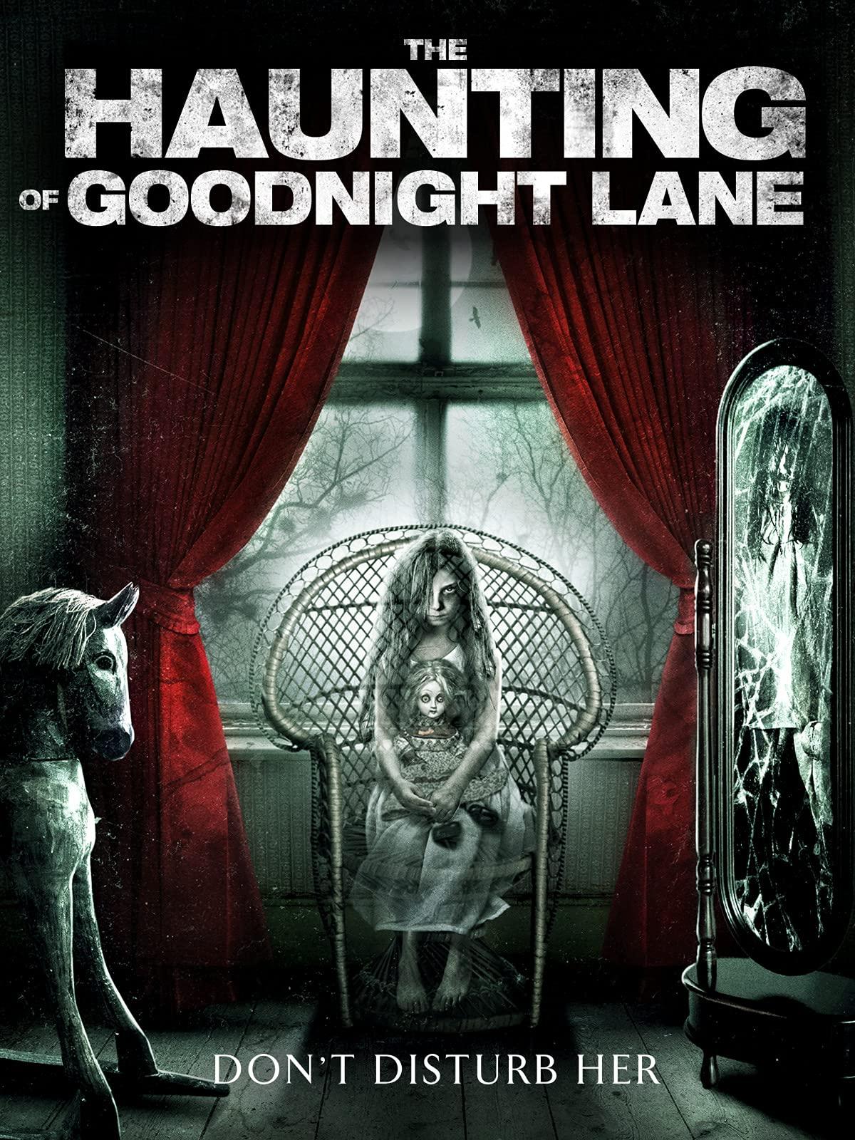 The Haunting Of Goodnight Lane