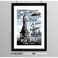The Man In The High Castle Cast Signed Autograph Signature A4 Poster Photo Print Photograph Artwork Picture Alexa Davalos Rupert Evans Luke Kleintank DJ Qualls Joel de la Fuente Cary-Hiroyuki Tagawa