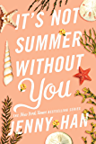 It's Not Summer Without You (The Summer I Turned Pretty Book 2)