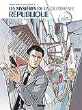 Les Mystères de la Quatrième République, Tome 05: Opération Résurrection