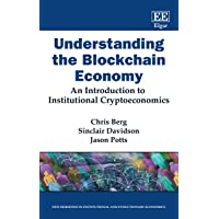 Understanding the Blockchain Economy: An Introduction to Institutional Cryptoeconomics