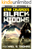 Star Crusades: Black Widows - Season 1: Episode 4