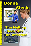 The Infection: Book One - The Melting Series