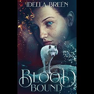 Blood Bound (Fire & Ice Book 1)