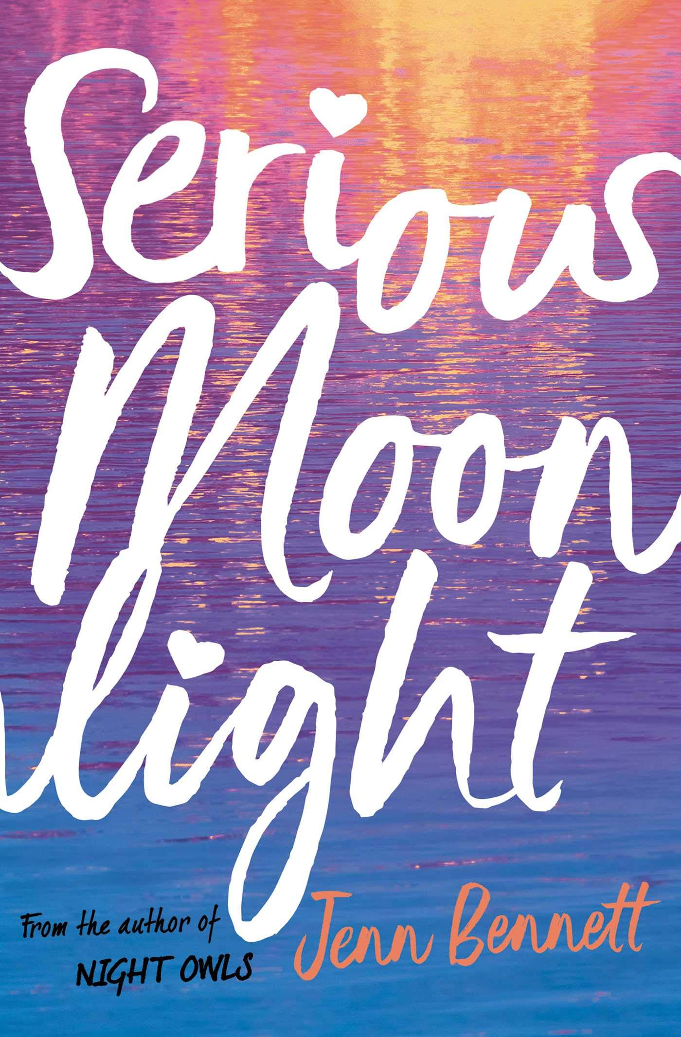 Serious Moonlight: Amazon.co.uk: Jenn Bennett: 9781471180729: Books