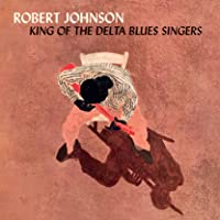 King Of The Delta Blues Singers (Vinyl)