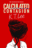 Calculated Contagion: The Calculated Series: Book 2