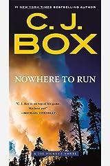 Nowhere to Run (A Joe Pickett Novel Book 10) Kindle Edition