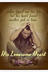 His Lonesome Heart Kindle Edition