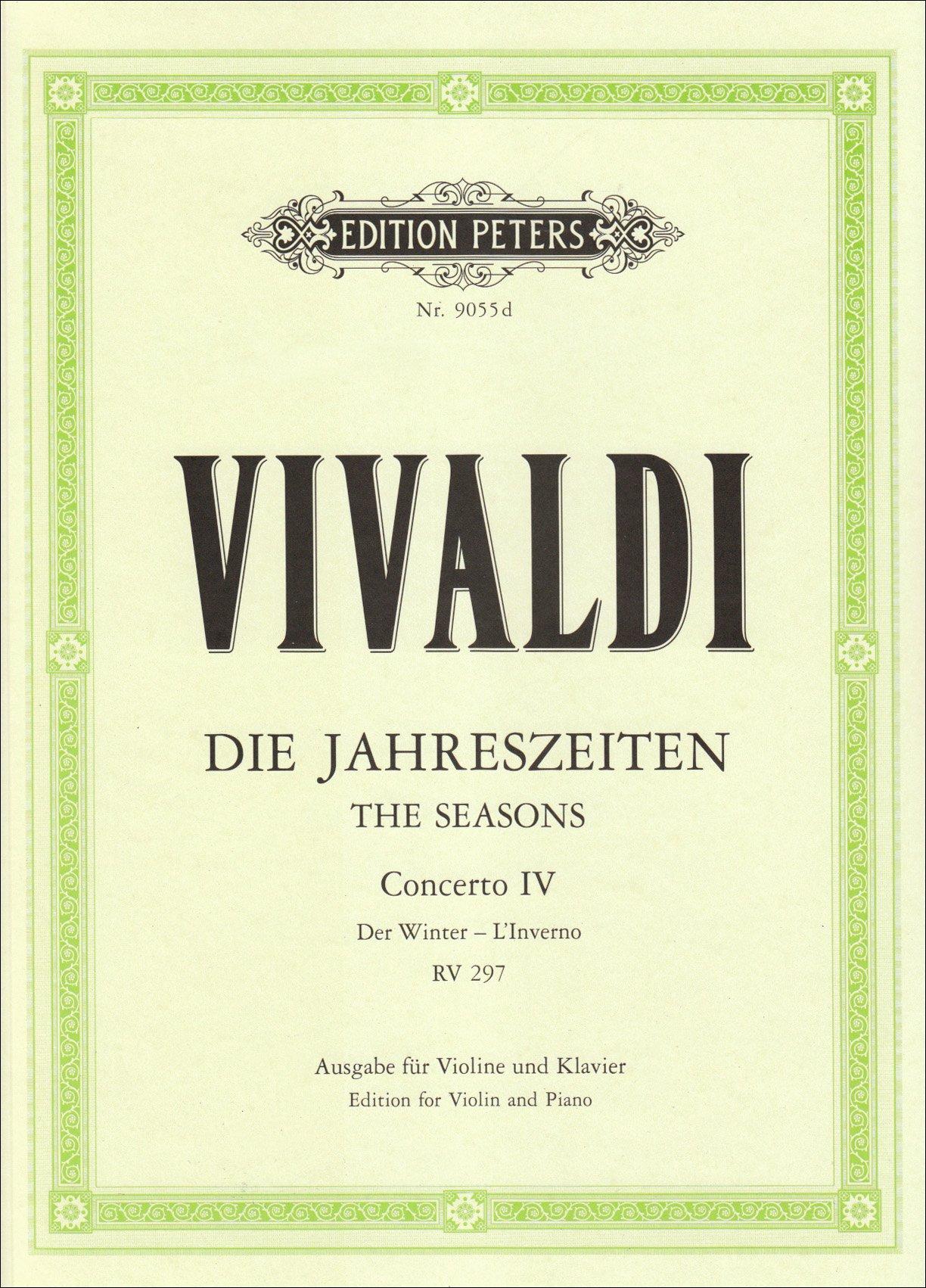 Die Vier Jahreszeiten  Konzert Für Violine Streicher Und Basso Continuo F Moll Op. 8 Nr. 4 RV 297 'Der Winter'  Ausgabe Für Violine Und Klavier