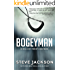 Bogeyman: He Was Every Parent's Nightmare