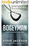 Bogeyman: He Was Every Parent's Nightmare (English Edition)