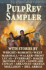 PulpRev Sampler Anthology 2017 Kindle Edition