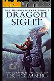 Dragon Sight (The Dragonwalker Book 7)