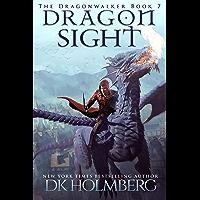 Dragon Sight (The Dragonwalker Book 7) (English Edition)