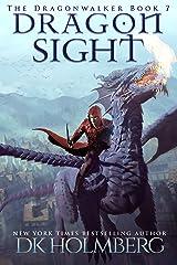 Dragon Sight (The Dragonwalker Book 7) Kindle Edition