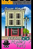 Murder Mystery Party (Senoia Cozy Mystery Book 9)