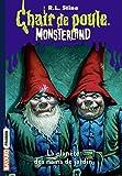 Monsterland, Tome 01: L'invasion des nains de jardin