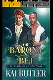 The Barony Bet: An Imperial Space Regency Novel