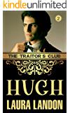 The Traitor's Club: Hugh