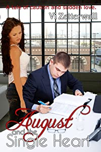 August and the Single Heart: A tale of caution and sudden love