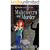 Makeovers and Murder: Witches of Keyhole Lake Book 8 (Witches of Keyhole Lake Mysteries)
