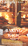 Baking Magic: The Lindsey Smith Detective Series