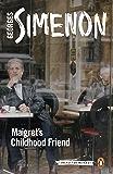 Maigret's Childhood Friend: Inspector Maigret #69