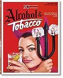 Jim Heimann. 20th Century Alcohol & Tobacco Ads (Ju)