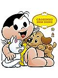 Magali em Cãozinho Sem Dono (Turma da Mônica Livro 1)