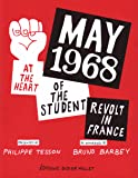 May 1968: At the Heart of the Student Revolt in