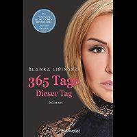 365 Tage - Dieser Tag: Roman (Laura & Massimo 2) (German Edition)