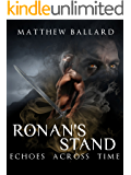 Ronan's Stand (Echoes Across Time Book 4)