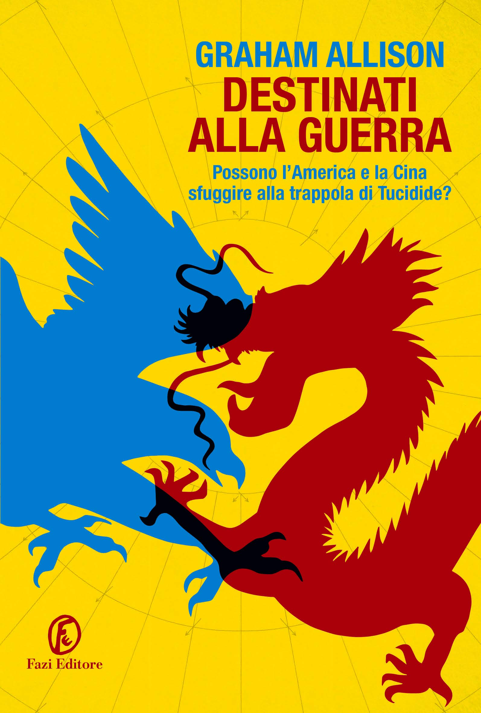 Destinati alla guerra (Italian Edition) por Graham Allison