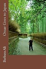 Omar Goes to Japan (Omar's Adventures) Paperback